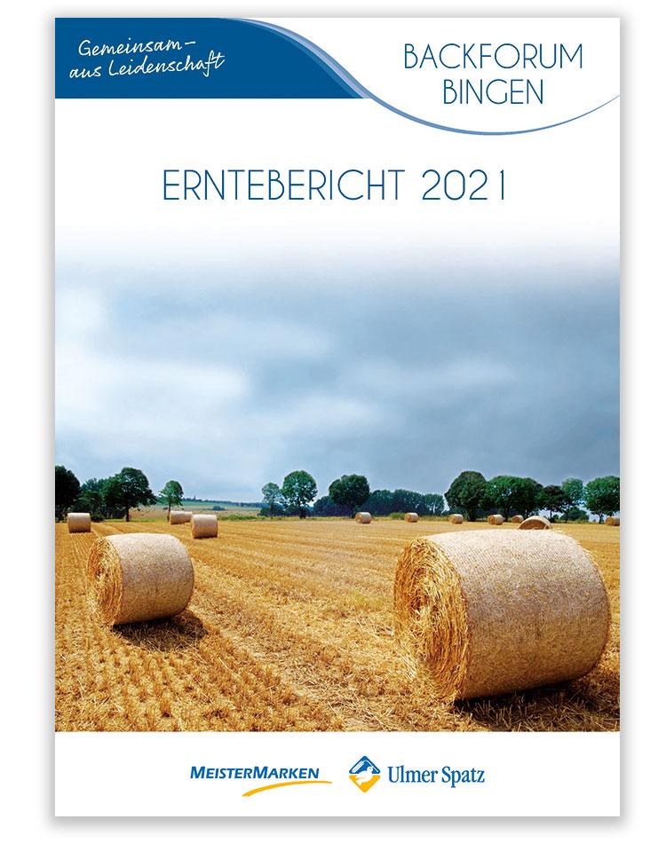 Erntebericht 2021 vom Backforum Bingen